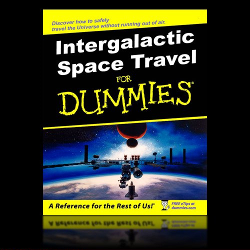 space travel for dummies and funny space travel